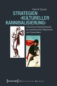 Cover Strategien 'kultureller Kannibalisierung'