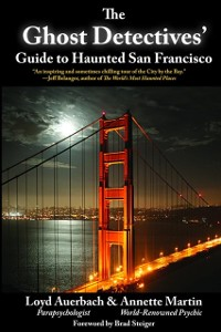 Cover Ghost Detectives' Guide to Haunted San Francisco