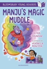 Cover Manju's Magic Muddle: A Bloomsbury Young Reader
