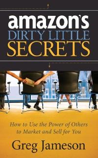 Cover Amazon's Dirty Little Secrets