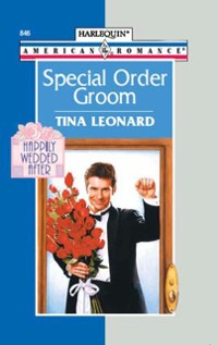 Cover Special Order Groom (Mills & Boon American Romance)