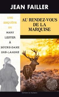 Cover Au Rendez-vous de la Marquise