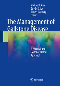 Cover The Management of Gallstone Disease
