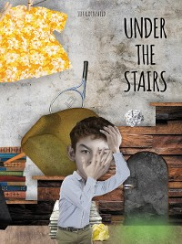 Cover Under the Stairs