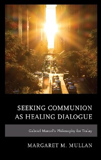 Cover Seeking Communion as Healing Dialogue