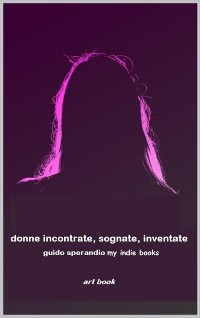 Cover Donne Incontrate, Sognate, Inventate