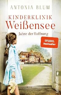 Cover Kinderklinik Weißensee - Jahre der Hoffnung