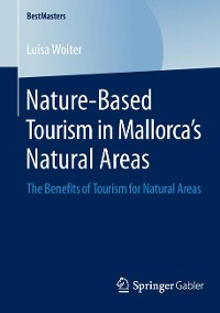 Cover Nature-Based Tourism in Mallorca's Natural Areas