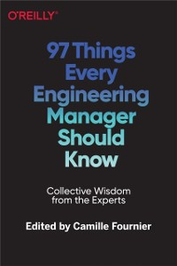 Cover 97 Things Every Engineering Manager Should Know