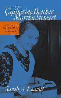 Cover From Catharine Beecher to Martha Stewart