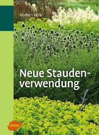 Cover Neue Staudenverwendung