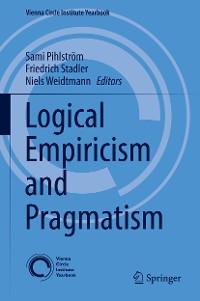 Cover Logical Empiricism and Pragmatism