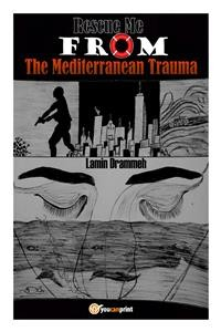 Cover Rescue Me From The Mediterranean Trauma