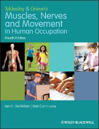 Cover Tyldesley and Grieve's Muscles, Nerves and Movement in Human Occupation