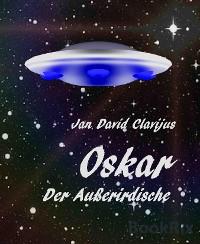 Cover Oskar.  Der Außerirdische