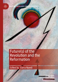 Cover Future(s) of the Revolution and the Reformation