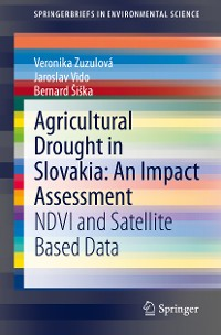 Cover Agricultural Drought in Slovakia: An Impact Assessment