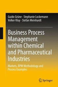Cover Business Process Management within Chemical and Pharmaceutical Industries