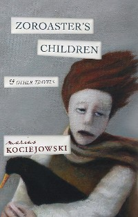 Cover Zoroaster's Children