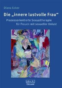 """Cover Die """"innere lustvolle Frau"""""""