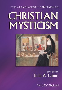 Cover The Wiley-Blackwell Companion to Christian Mysticism