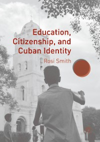 Cover Education, Citizenship, and Cuban Identity