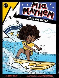 Cover Mia Mayhem Rides the Waves