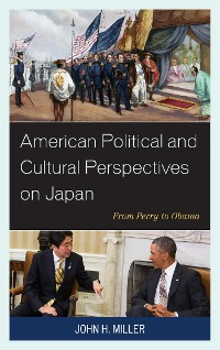 Cover American Political and Cultural Perspectives on Japan