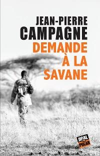 Cover Demande à la savane