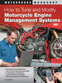 Cover How to Tune and Modify Motorcycle Engine Management Systems