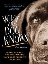 Cover What the Dog Knows