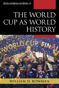 Cover The World Cup as World History