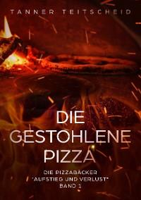 Cover Die gestohlene Pizza