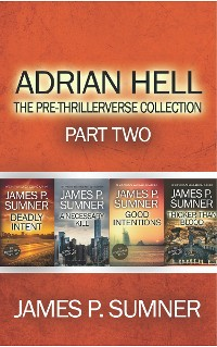Cover Adrian Hell: The Pre-Thrillerverse Collection (Part Two)