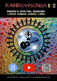 Cover Rainbow Songs 1+2 - Ebook Edition