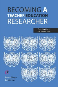 Cover Becoming a teacher education researcher