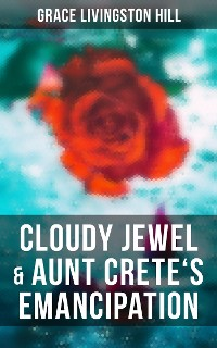 Cover Cloudy Jewel & Aunt Crete's Emancipation