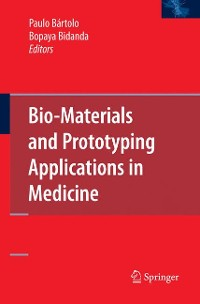 Cover Bio-Materials and Prototyping Applications in Medicine