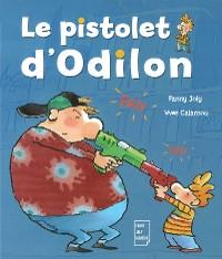Cover Le pistolet d'Odilon