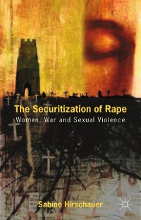 Cover The Securitization of Rape