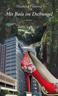 Cover Mit Baťa im Dschungel