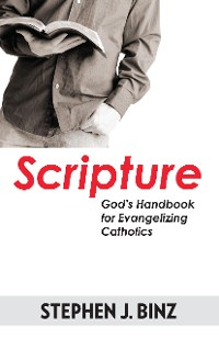Cover Scripture-God's Handbook for Evangelizing Catholics