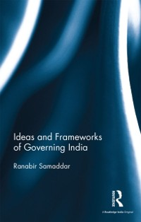 Cover Ideas and Frameworks of Governing India