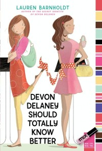 Cover Devon Delaney Should Totally Know Better