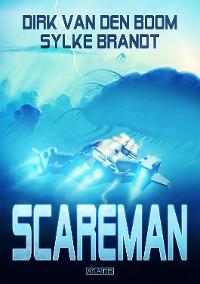 Cover Scareman - Die komplette Saga