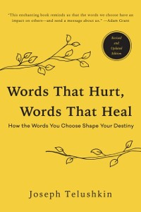 Cover Words That Hurt, Words That Heal, Revised Edition