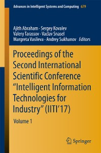"Cover Proceedings of the Second International Scientific Conference ""Intelligent Information Technologies for Industry"" (IITI'17)"