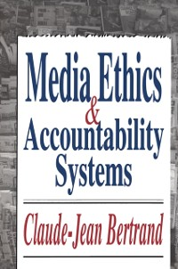 Cover Media Ethics and Accountability Systems