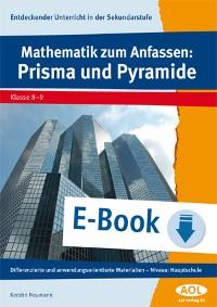 Cover Mathematik zum Anfassen: Prisma und Pyramide