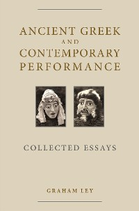Cover Ancient Greek and Contemporary Performance